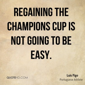 Regaining the Champions Cup is not going to be easy.