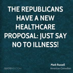 The Republicans have a new healthcare proposal: Just say NO to illness!