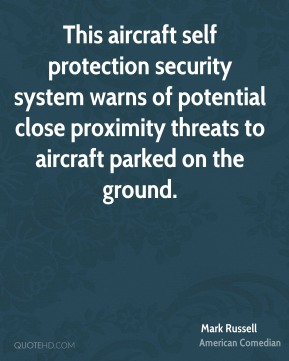 This aircraft self protection security system warns of potential close proximity threats to aircraft parked on the ground.