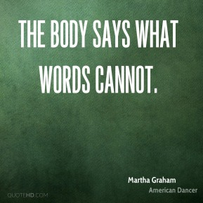 The body says what words cannot.