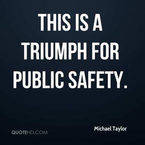This is a triumph for public safety.