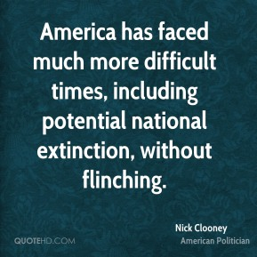 America has faced much more difficult times, including potential national extinction, without flinching.