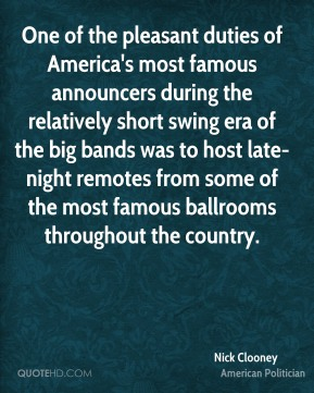 One of the pleasant duties of America's most famous announcers during the relatively short swing era of the big bands was to host late-night remotes from some of the most famous ballrooms throughout the country.