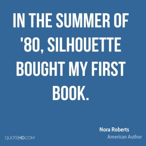 In the summer of '80, Silhouette bought my first book.