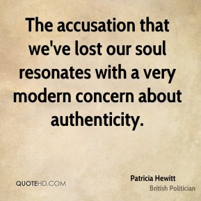 The accusation that we've lost our soul resonates with a very modern concern about authenticity.