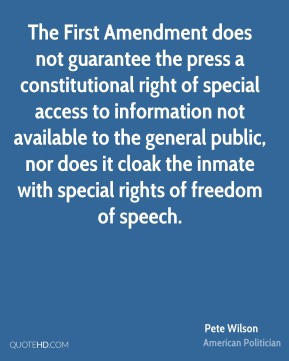 The First Amendment does not guarantee the press a constitutional right of special access to information not available to the general public, nor does it cloak the inmate with special rights of freedom of speech.
