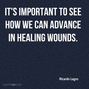It's important to see how we can advance in healing wounds.