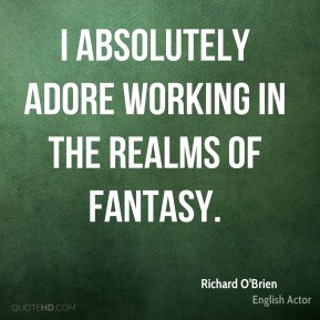 I absolutely adore working in the realms of fantasy.