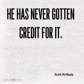 Scott McNealy  - He has never gotten credit for it.