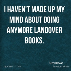 Terry Brooks Quotes About Writing