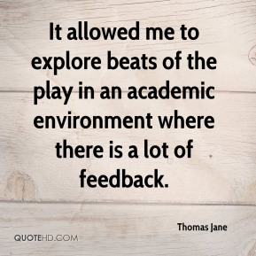 It allowed me to explore beats of the play in an academic environment where there is a lot of feedback.