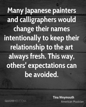 Many Japanese painters and calligraphers would change their names intentionally to keep their relationship to the art always fresh. This way, others' expectations can be avoided.