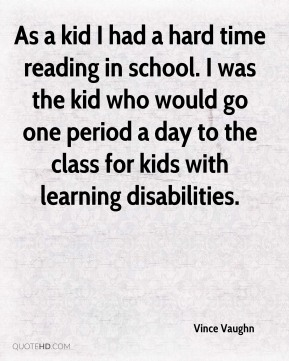 As a kid I had a hard time reading in school. I was the kid who would go one period a day to the class for kids with learning disabilities.