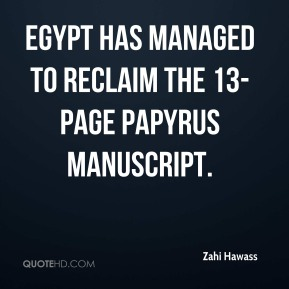 Egypt has managed to reclaim the 13-page papyrus manuscript.