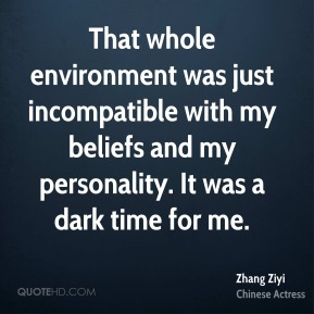 That whole environment was just incompatible with my beliefs and my personality. It was a dark time for me.
