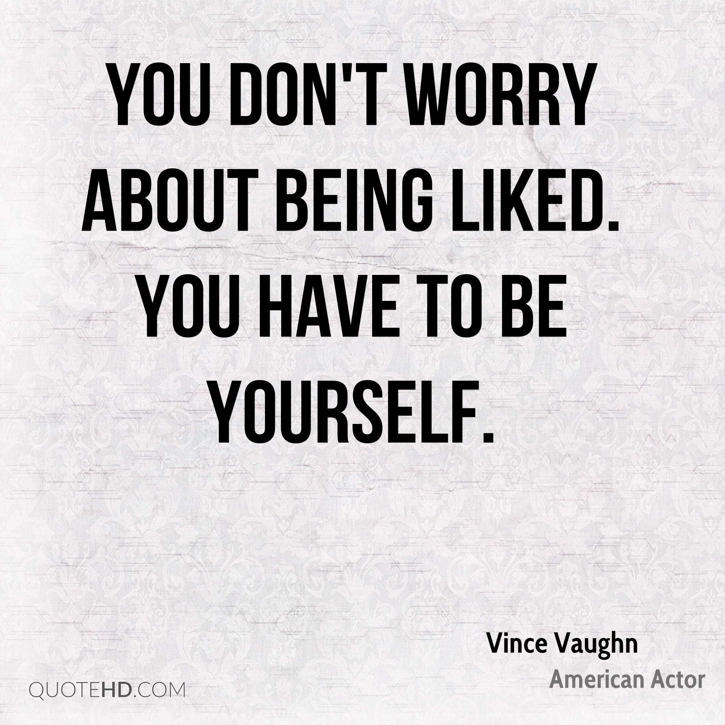 Vince Vaughn Quotes | QuoteHD