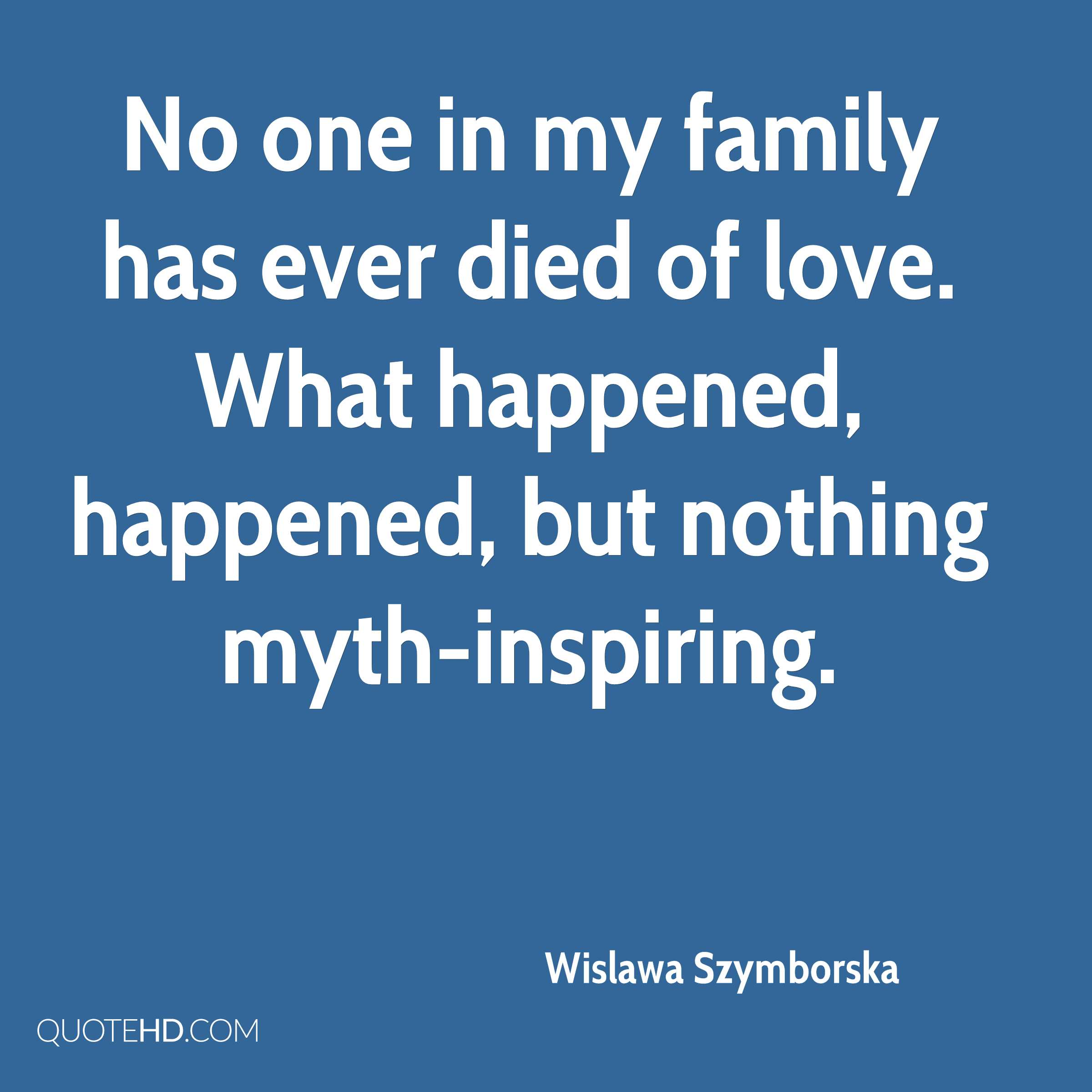 Inspirational Death Quotes For Loved Ones Wislawa Szymborska Quotes  Quotehd