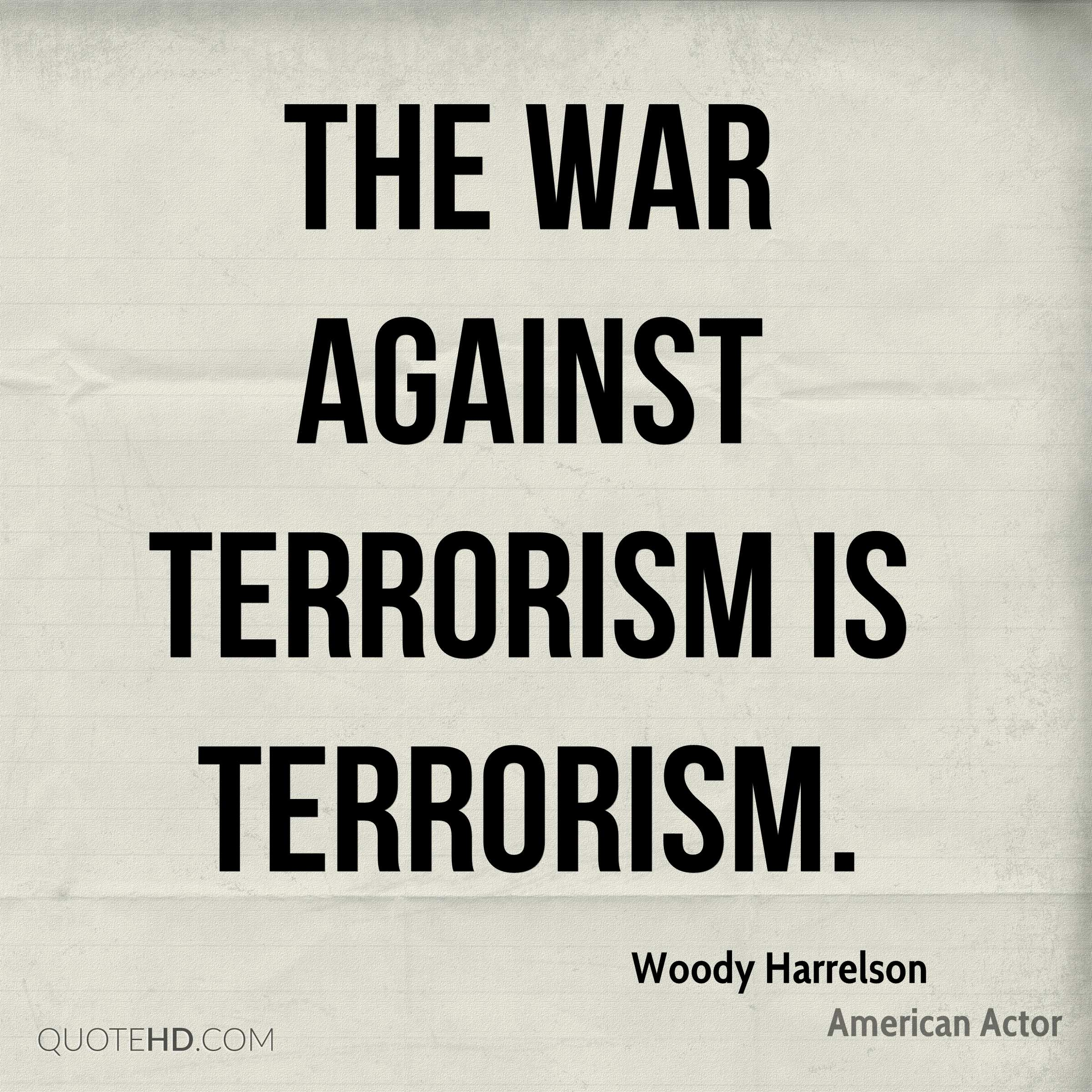 the war against terrorism To win the long war against terrorism, america must adapt to ever-changing threats congress and the administration must provide continued support for terrorism.