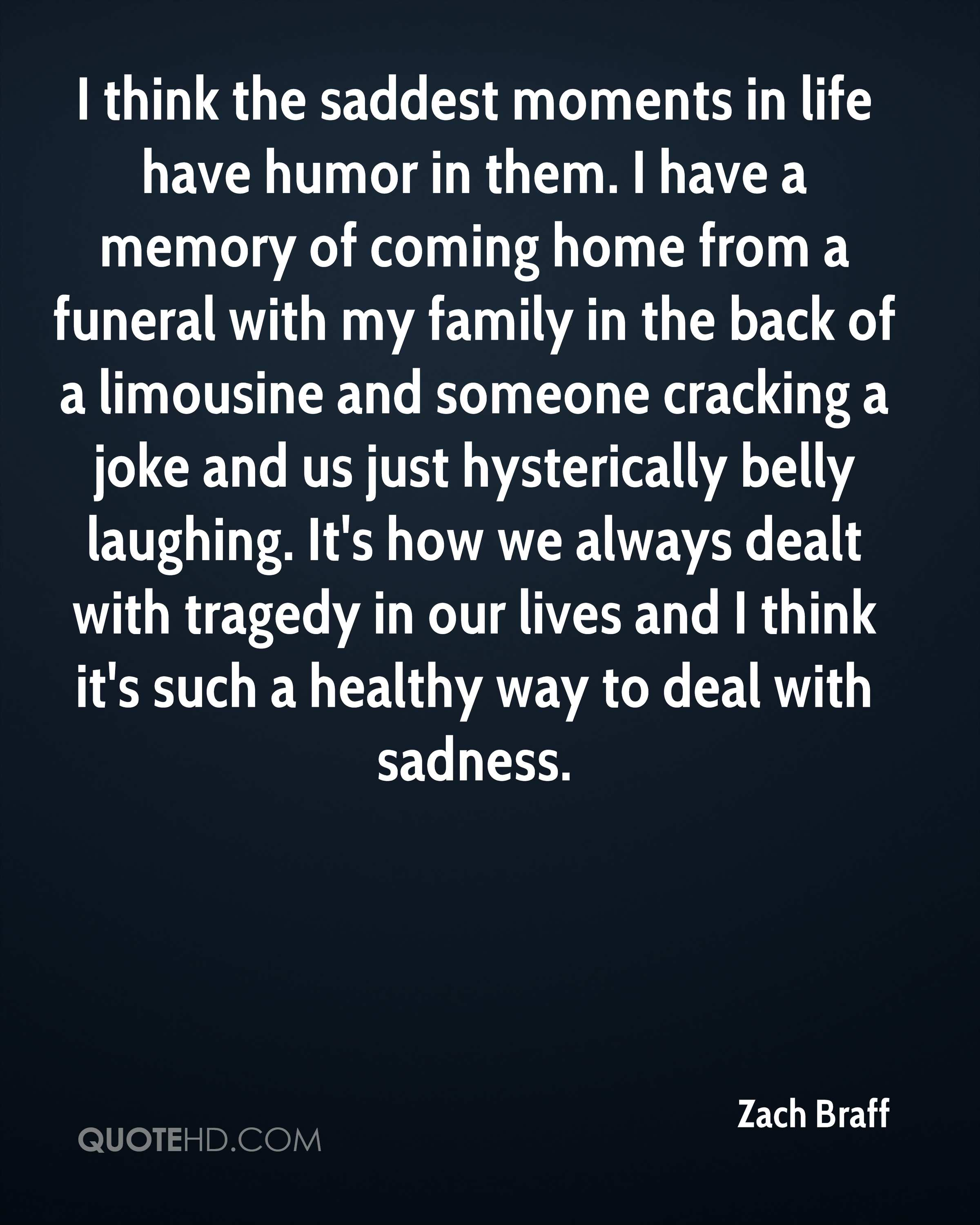 """always attend a funeral Why you should always attend the funeral """"always go to the funeral"""" means that i have to do the right thing when i really, really don't feel like it."""