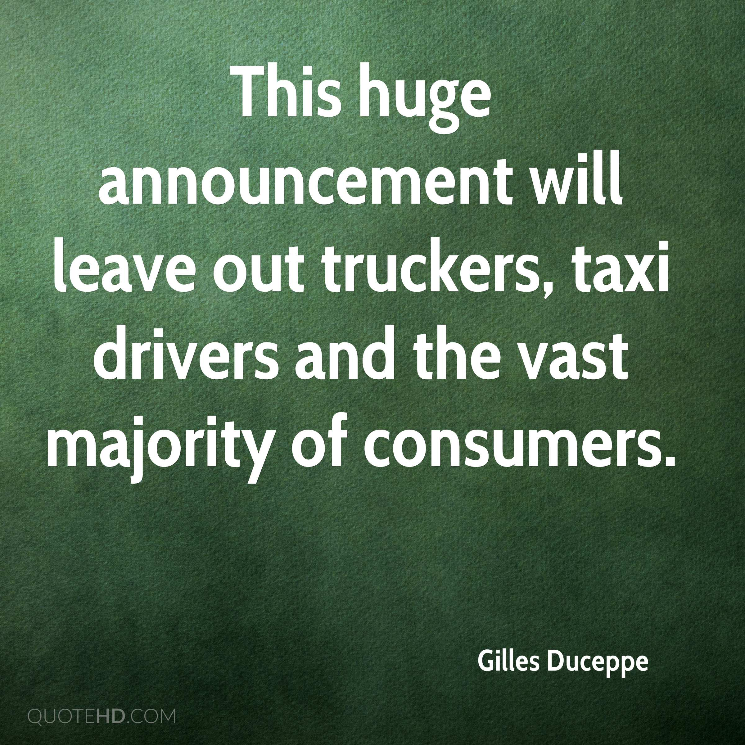 This huge announcement will leave out truckers, taxi drivers and the vast majority of consumers.