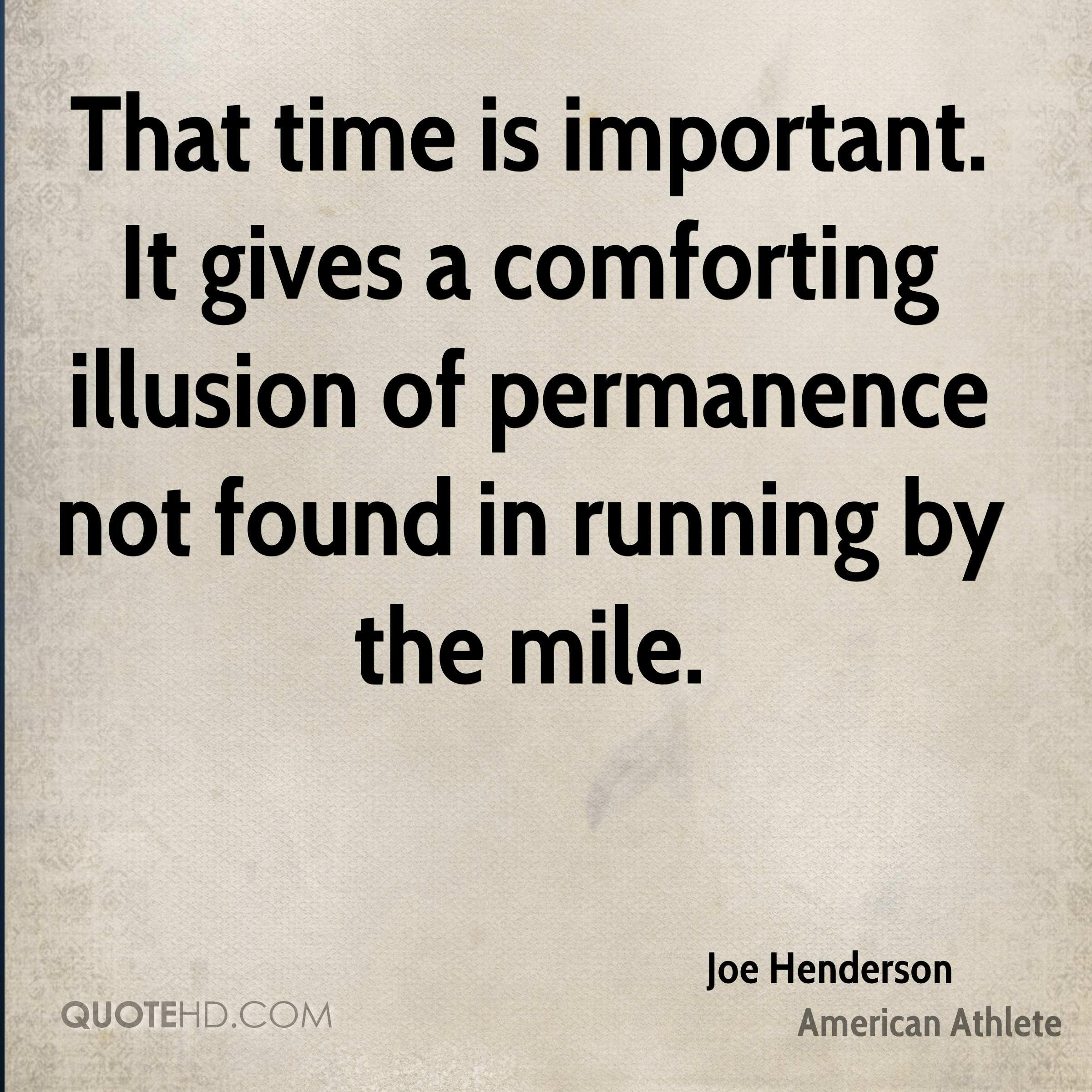 Quotes On The Importance Of Time: Joe Henderson Quotes