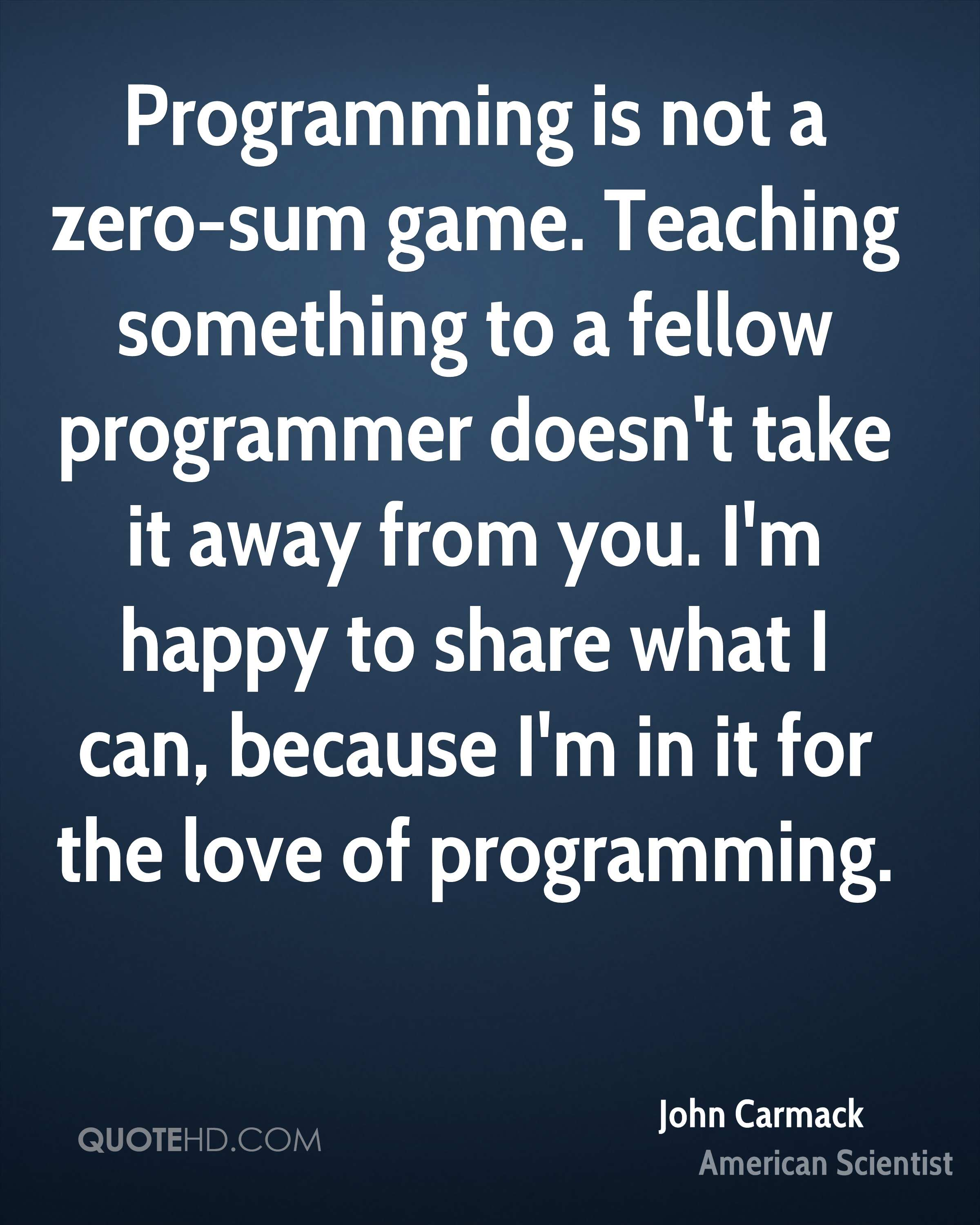 Game Of Love Quotes: John Carmack Quotes
