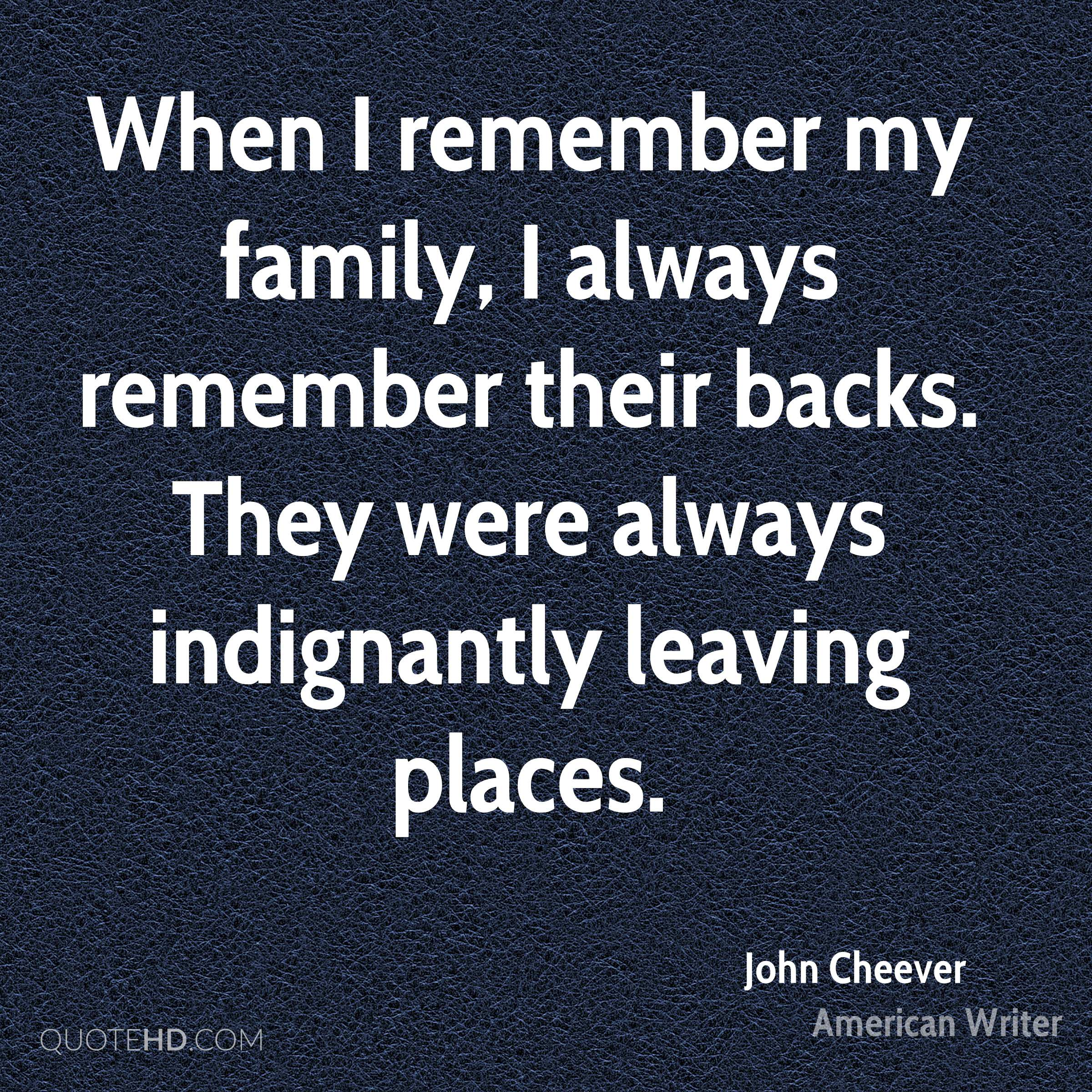 john cheever family quotes quotehd