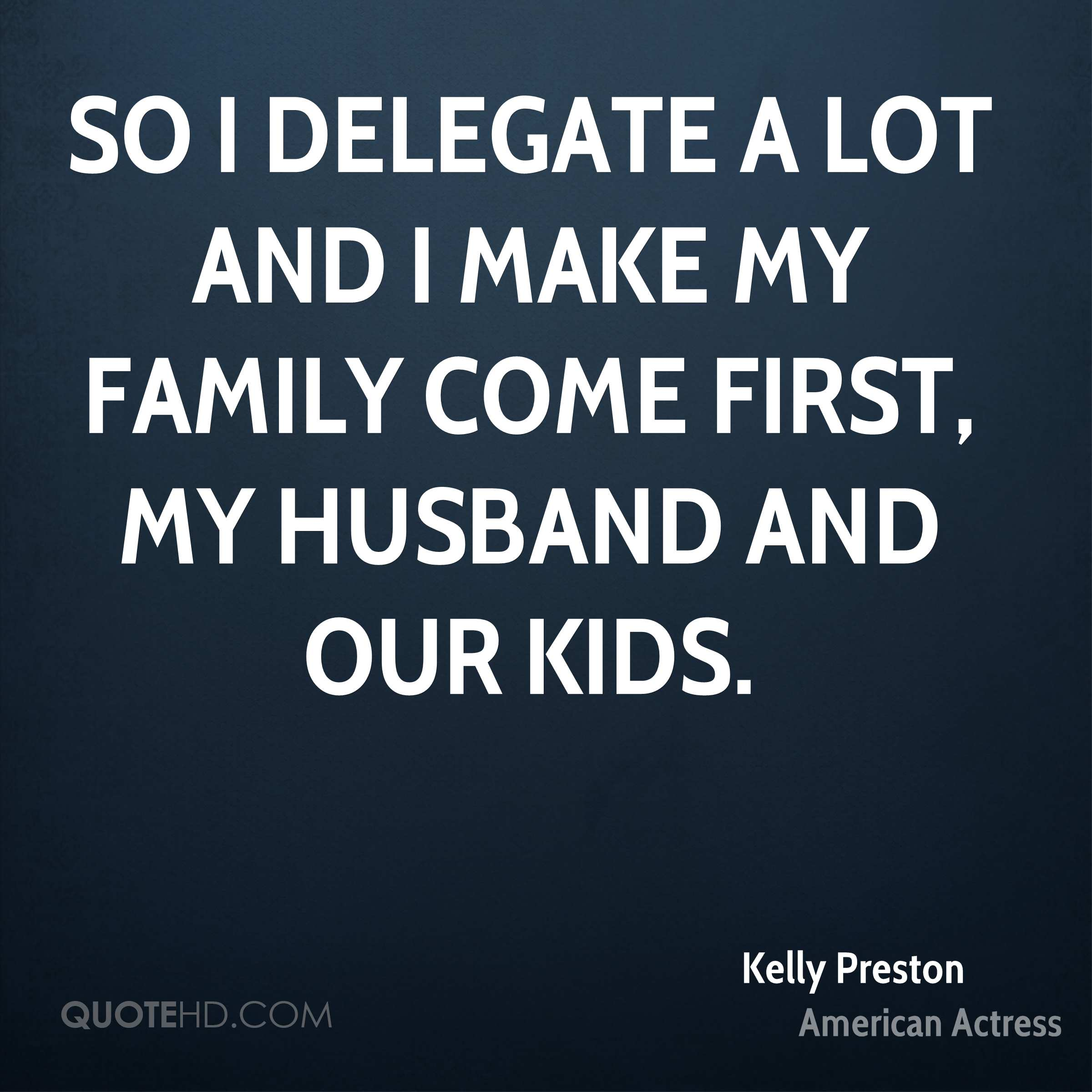 Kelly Preston Husband Quotes | QuoteHD