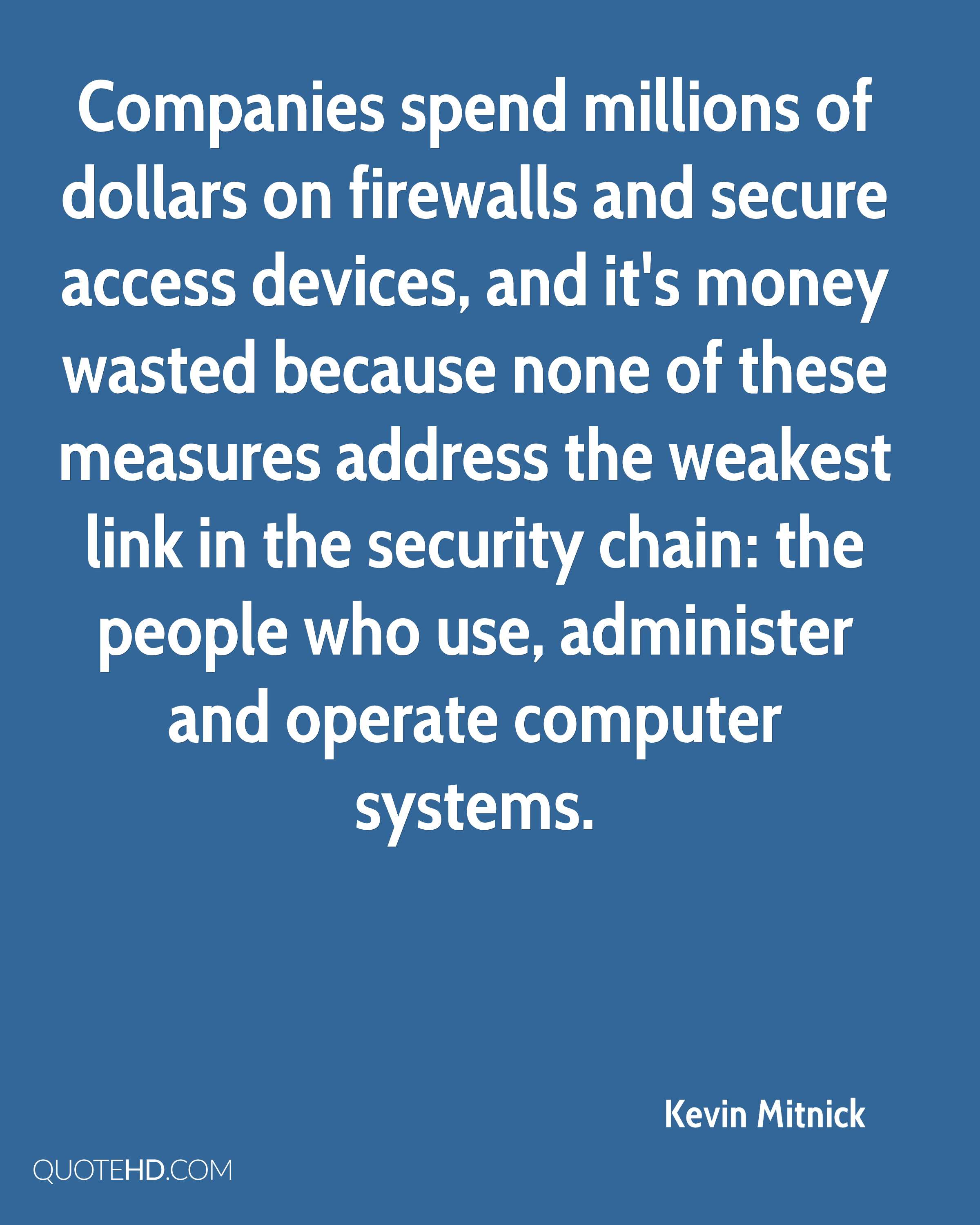 Quotes About Security Kevin Mitnick Quotes  Quotehd