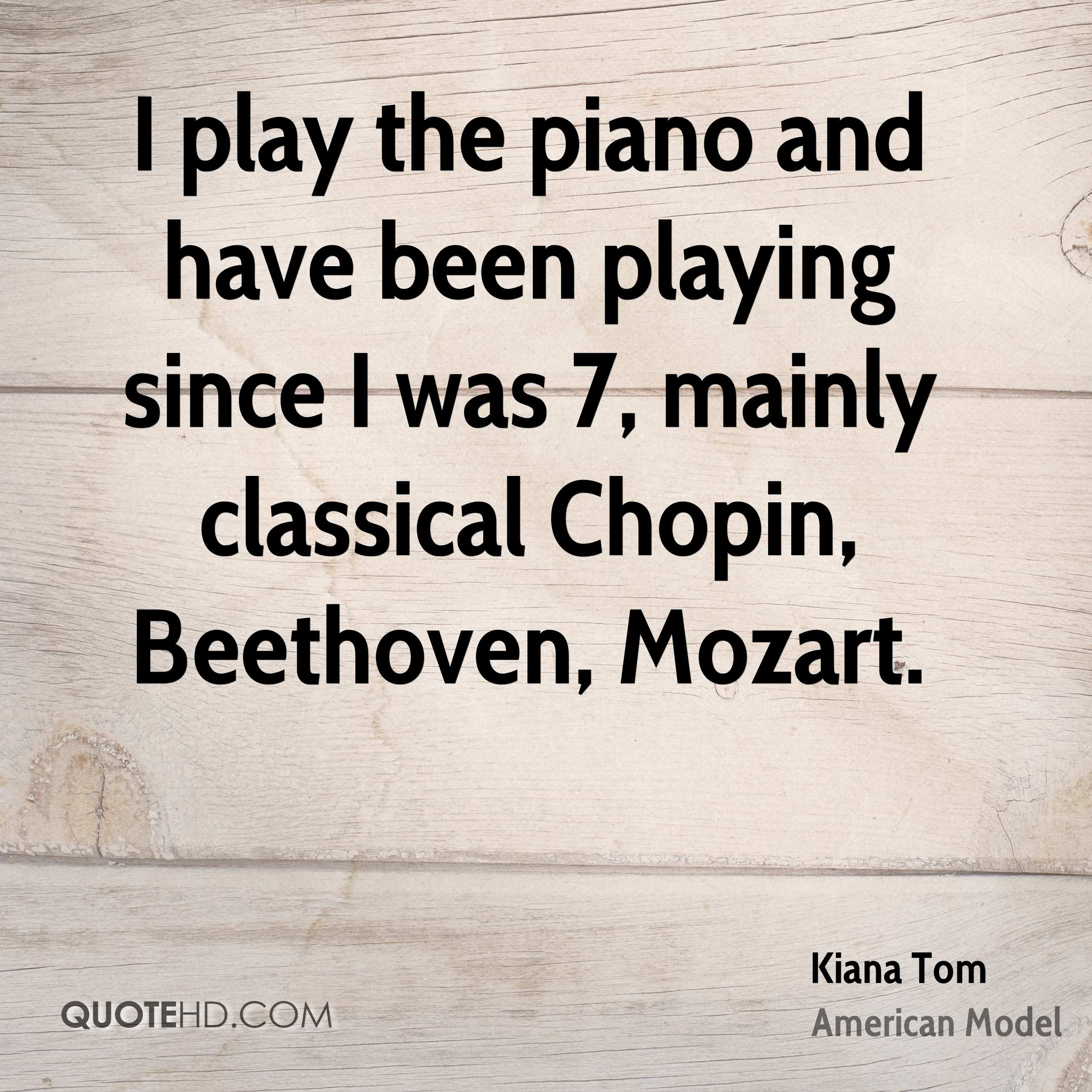 Quotes About Play Kiana Tom Quotes  Quotehd