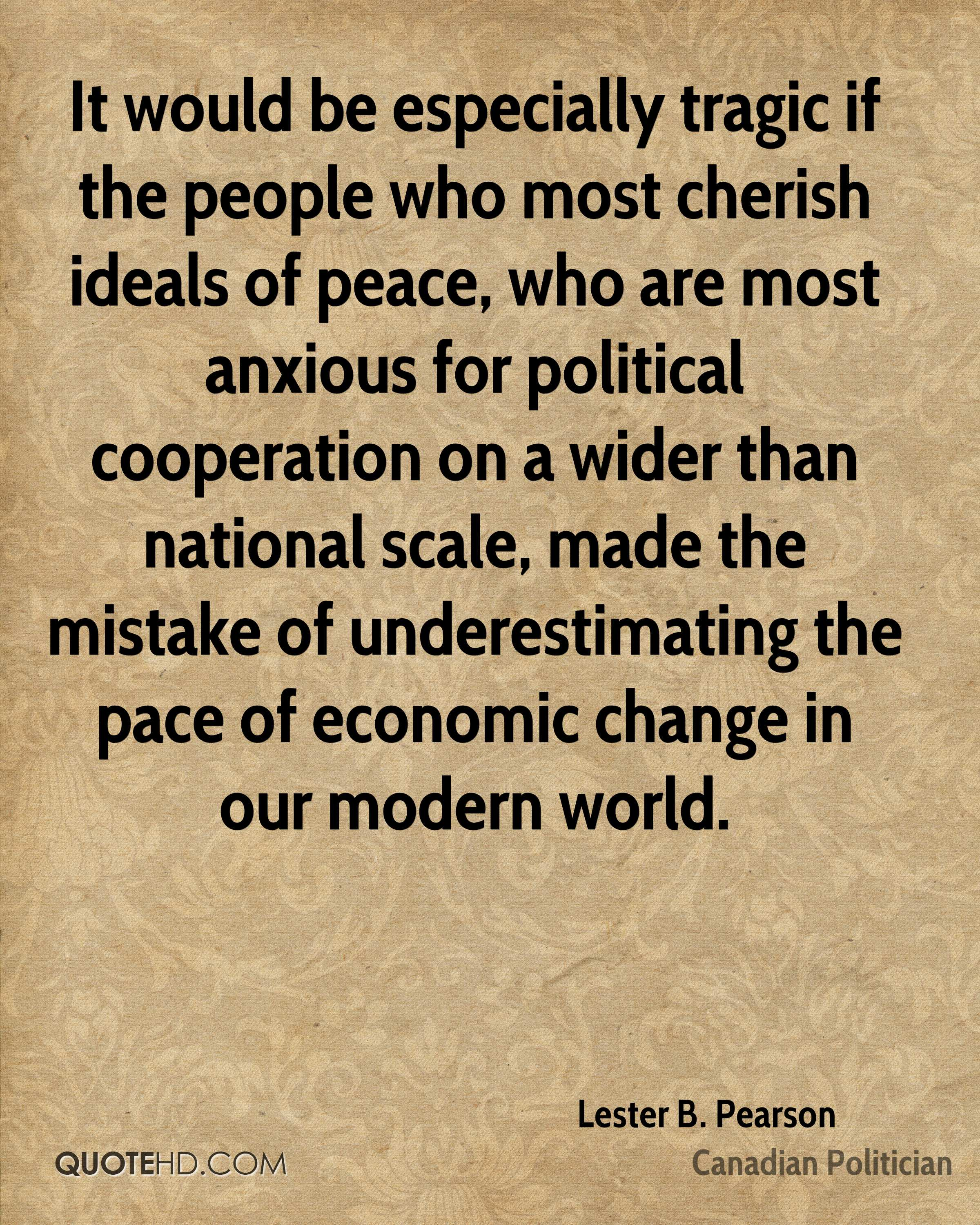 Lester B. Pearson Peace Quotes | QuoteHD