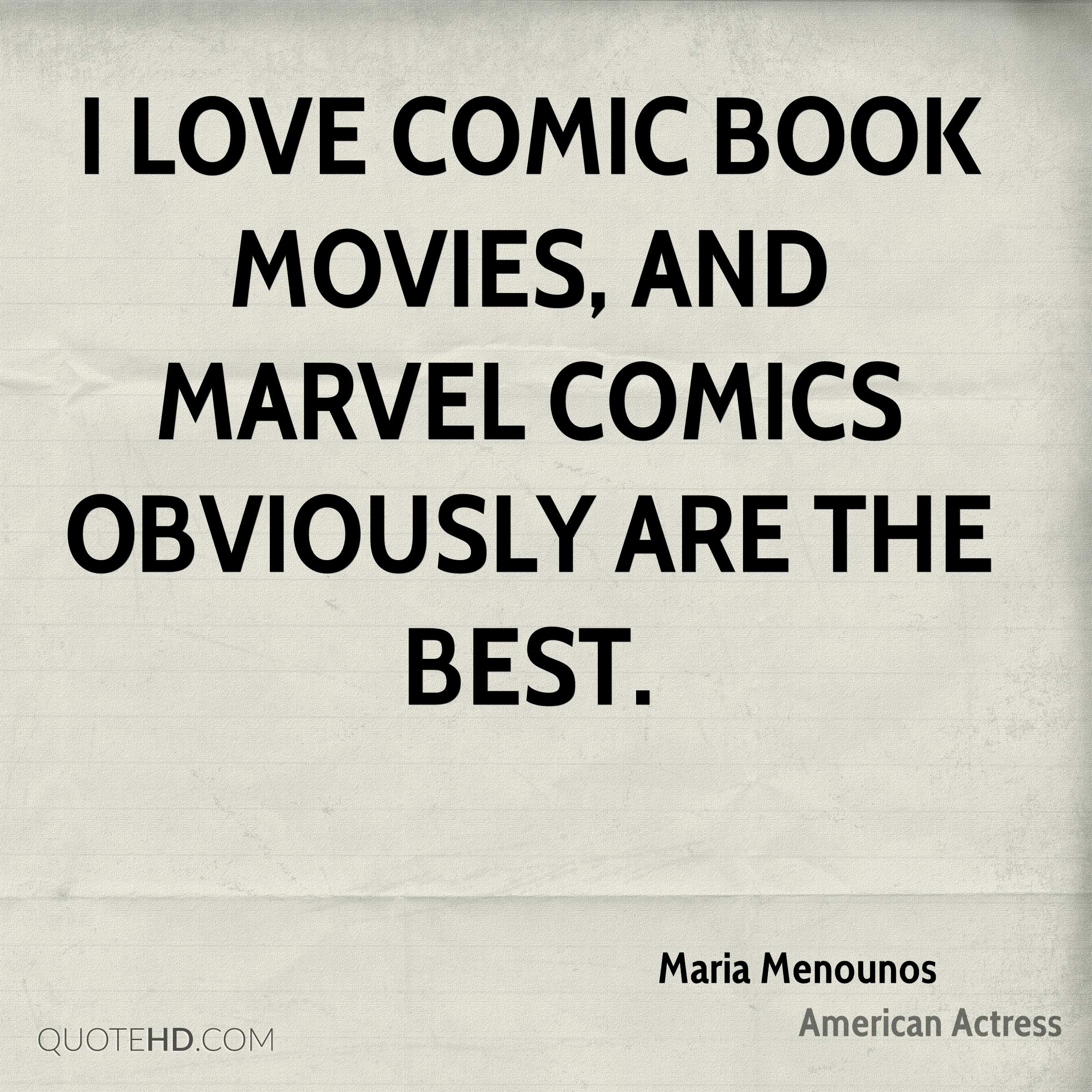 I love comic book movies, and Marvel Comics obviously are the best.