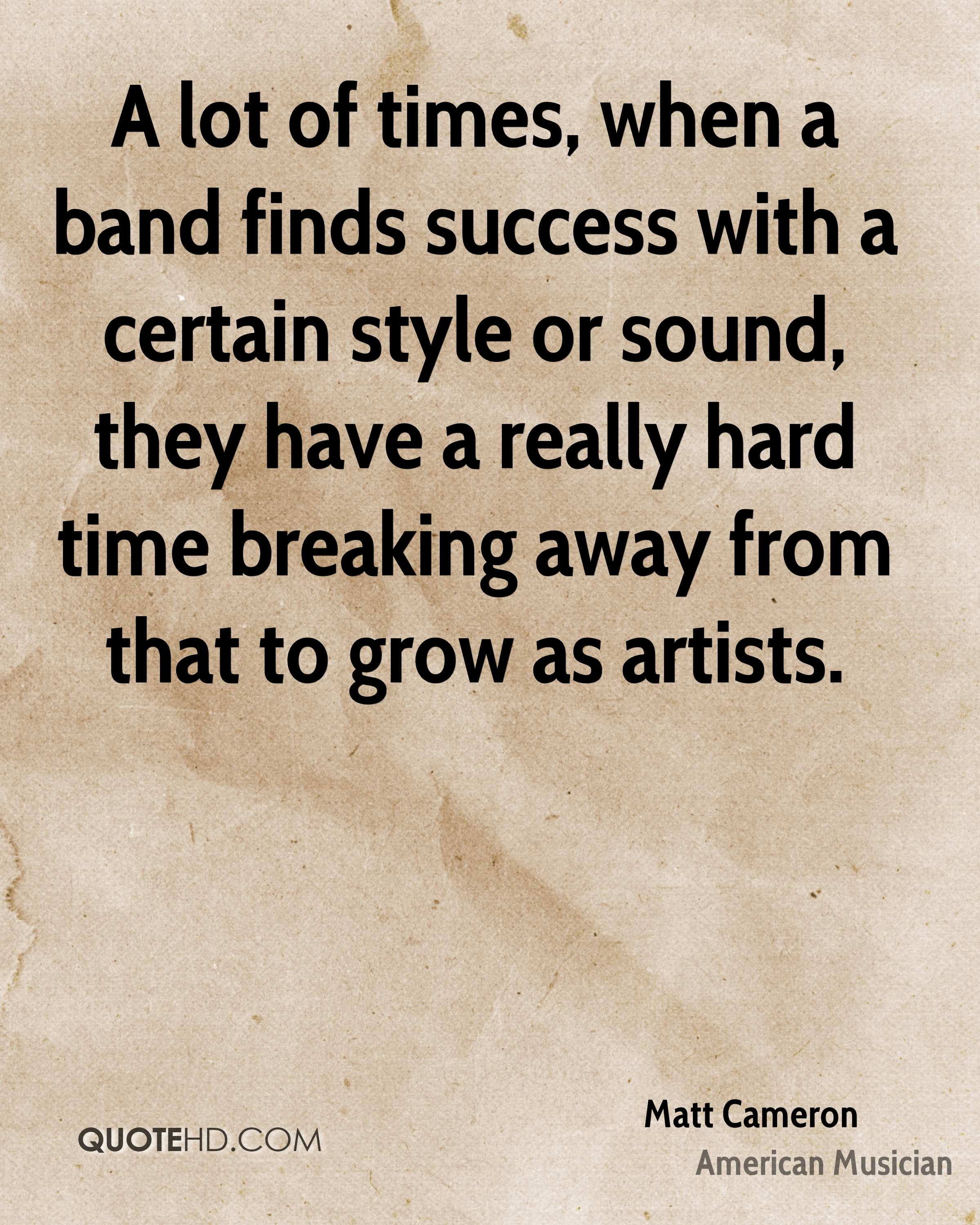 A lot of times, when a band finds success with a certain style or sound, they have a really hard time breaking away from that to grow as artists.