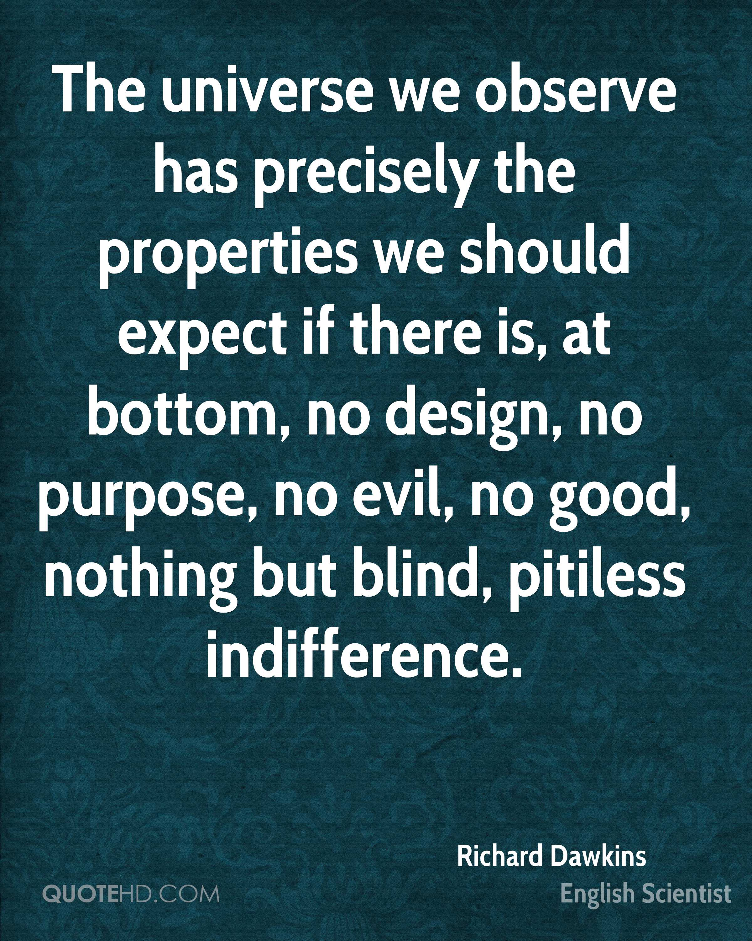 Indifference Quotes Richard Dawkins Design Quotes  Quotehd