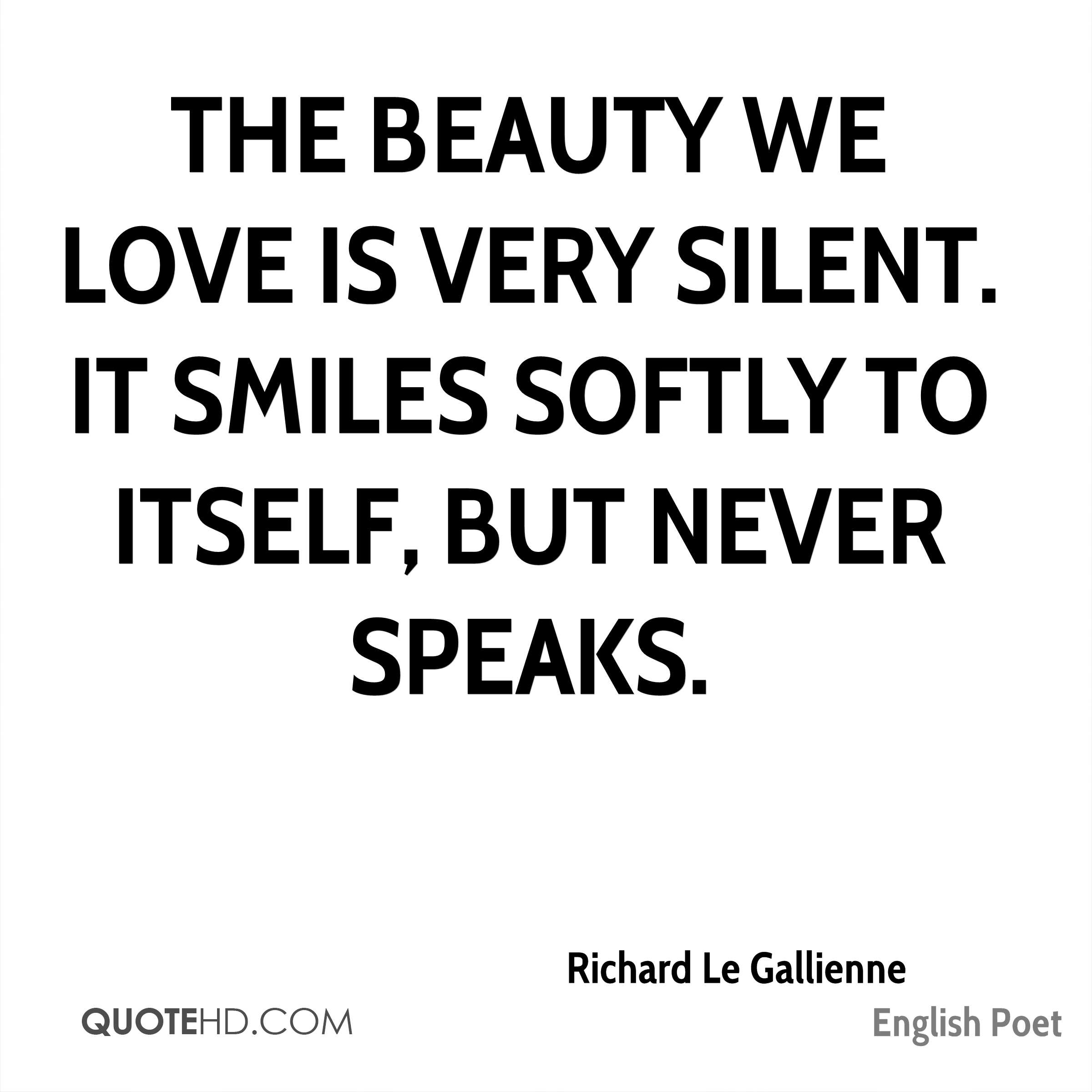 Richard Le Gallienne Beauty Quotes Quotehd