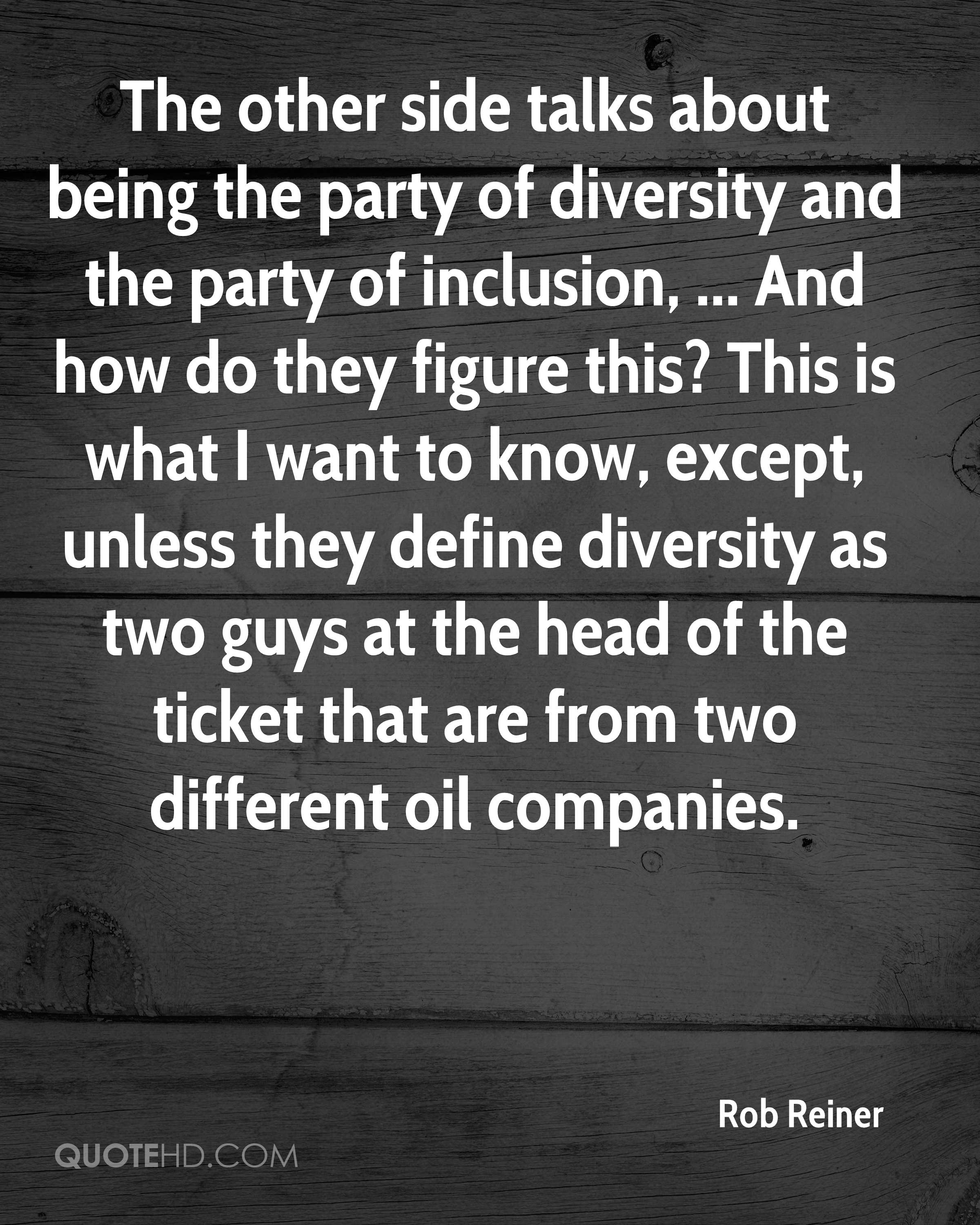 Diversity And Inclusion Quotes Rob Reiner Quotes  Quotehd