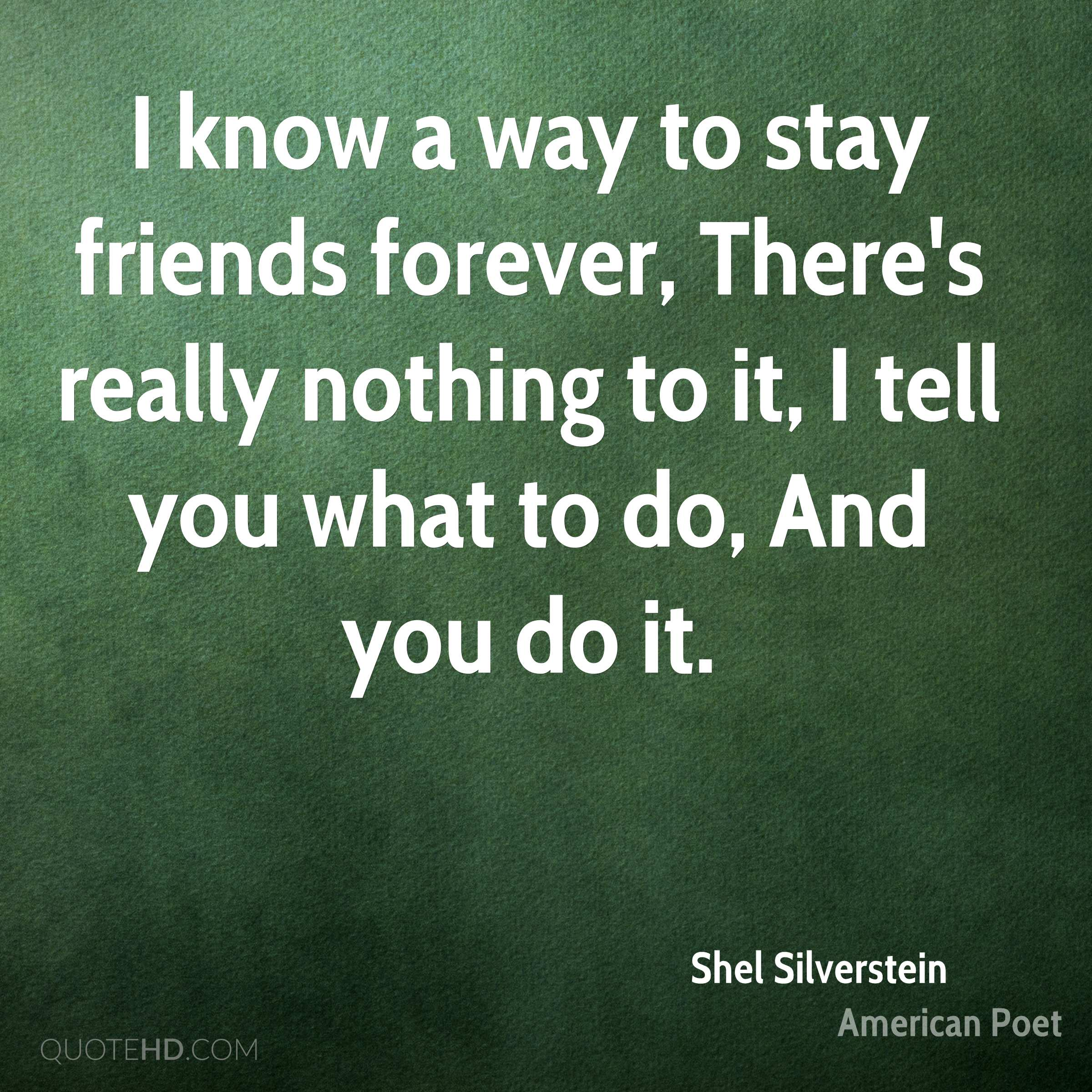 Friends Forever Quotes Shel Silverstein Quotes  Quotehd