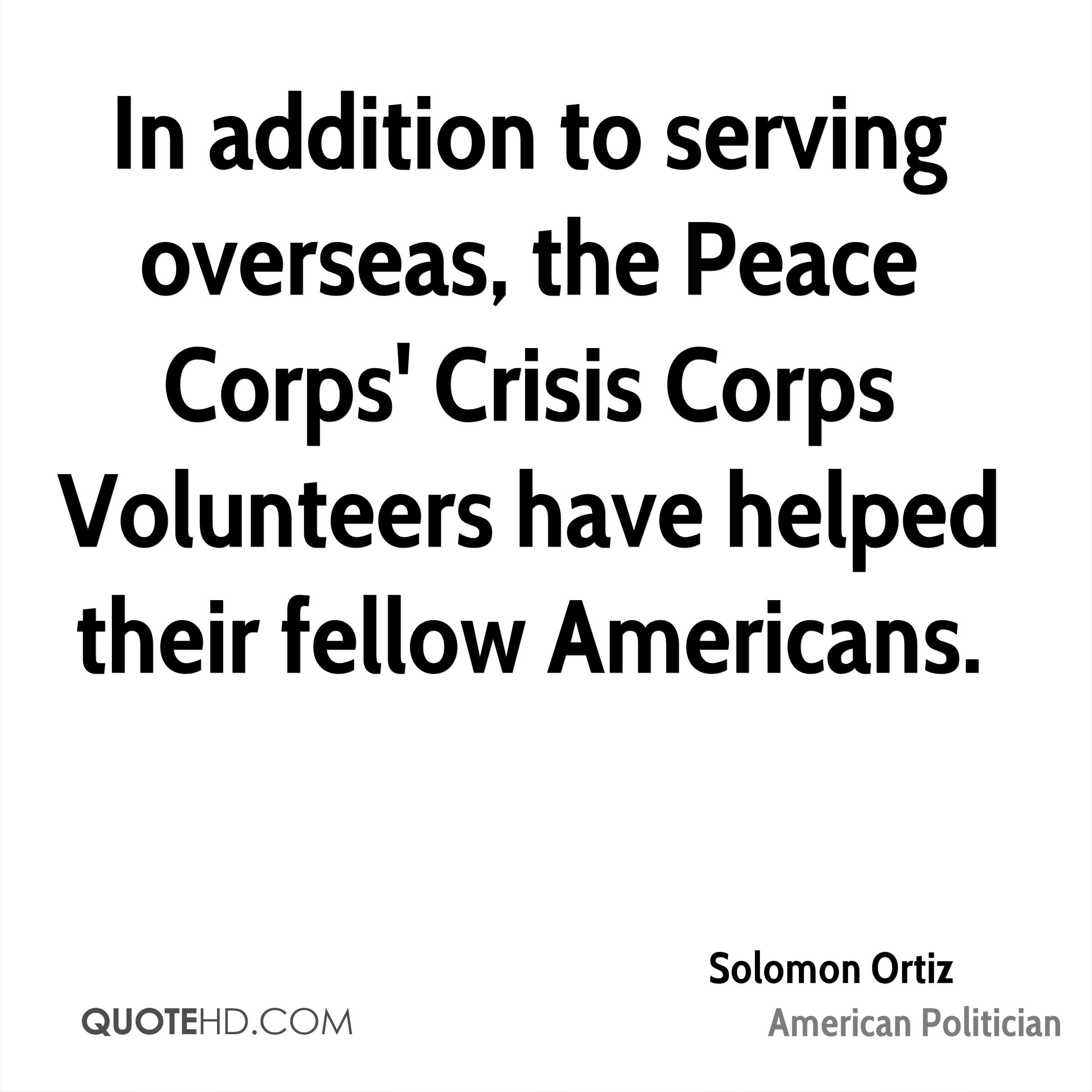 In addition to serving overseas, the Peace Corps' Crisis Corps Volunteers have helped their fellow Americans.