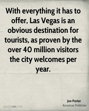 Jon Porter - With everything it has to offer, Las Vegas is an obvious destination for tourists, as proven by the over 40 million visitors the city welcomes per year.