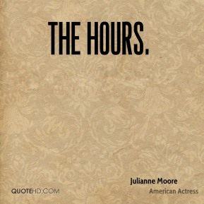 The Hours.