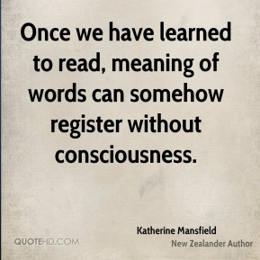 Once we have learned to read, meaning of words can somehow register without consciousness.