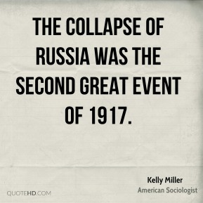 The collapse of Russia was the second great event of 1917.