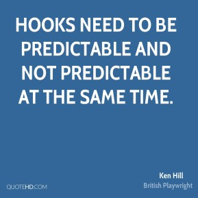 Hooks need to be predictable and not predictable at the same time.