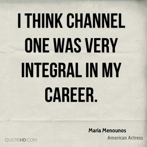 I think Channel One was very integral in my career.