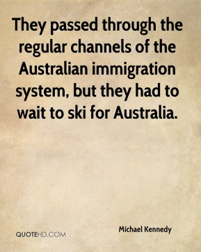 They passed through the regular channels of the Australian immigration system, but they had to wait to ski for Australia.