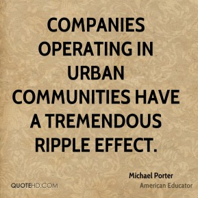 Companies operating in urban communities have a tremendous ripple effect.