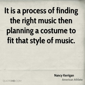 It is a process of finding the right music then planning a costume to fit that style of music.