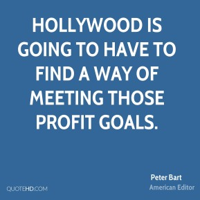 Hollywood is going to have to find a way of meeting those profit goals.