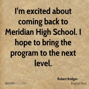 I'm excited about coming back to Meridian High School. I hope to bring the program to the next level.