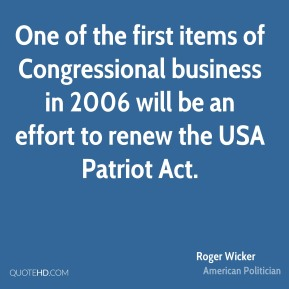 One of the first items of Congressional business in 2006 will be an effort to renew the USA Patriot Act.